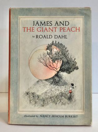 James and the Giant Peach: A Children's Story. Roald Dahl, Nancy Ekholm Buckert