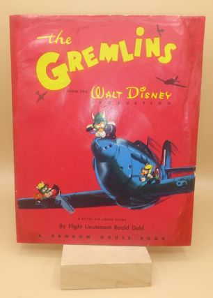 The Gremlins: From the Walt Disney Production. Roald Dahl