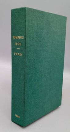The Celebrated Jumping Frog of Calaveras County, and Other Sketches. Mark Twain