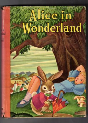 Alice's Adventures in Wonderland and Through the Looking-Glass. Lewis Carroll