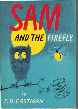 Sam and the Firefly. P. D. Eastman