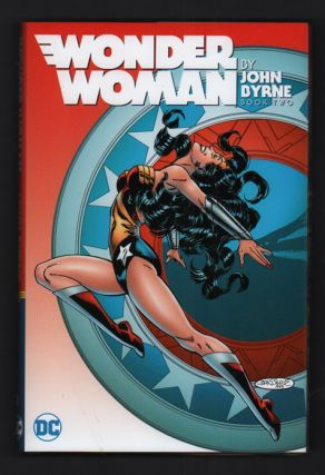 Wonder Woman by John Byrne Book Two. John Byrne