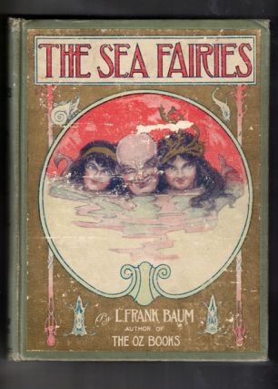 The Sea Fairies. L. Frank Baum