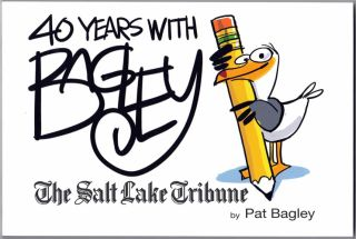 40 Years with Bagley. Pat Bagley