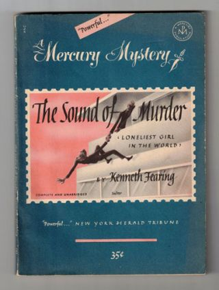 The Sound of Murder. Kenneth Fearing
