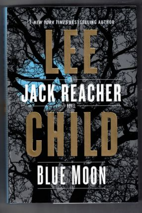 Blue Moon. Lee Child