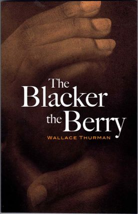 The Blacker the Berry. Wallace Thurman