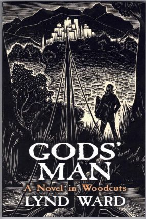 Gods' Man; A Novel in Woodcuts. Lynd Ward