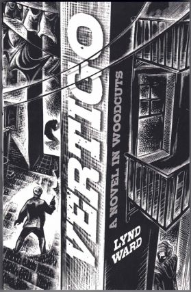 Vertigo; A Novel in Woodcuts. Lynd Ward