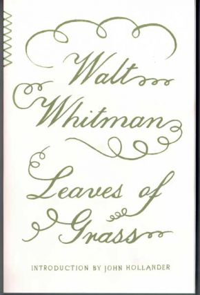 Leaves of Grass. Walt Whitman, John Hollander, Introduction