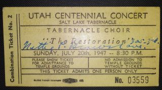 "Utah Centennial Concert, Salt Lake Tabernacle, Tabernacle Choir, ""The Restoration."" Sunday, July..."