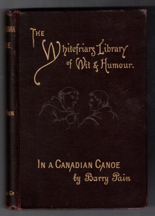 In a Canadian Canoe, the Nine Muses Minus One, and Other Stories (Whitefriars Library edition)....