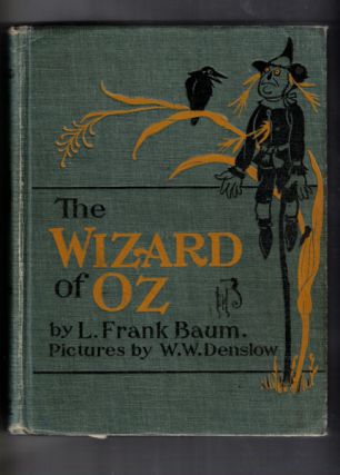 The New Wizard of Oz. L. Frank Baum, W. W. Denslow