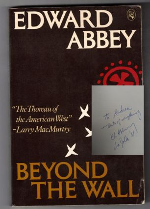 Beyond The Wall. Edward Abbey