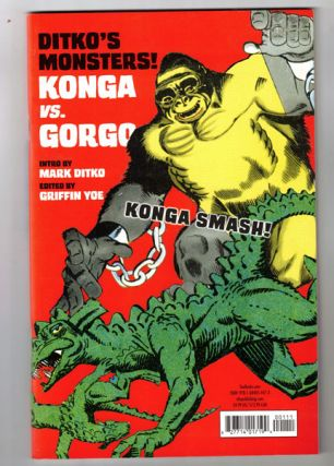 Ditko's Monsters! Konga vs. Gorgo. Steve Ditko, Griffin Yoe, Mark Ditko