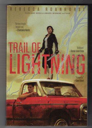 Trail of Lightning. Rebecca Roanhorse