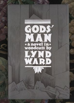 Gods' Man: a Novel in Woodcuts. Lynd Ward, Barry Moser