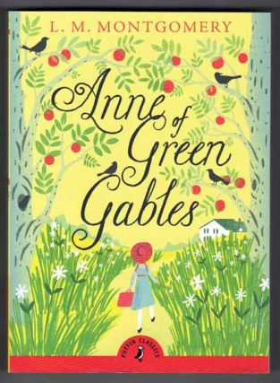 Anne of Green Gables. L. M. Montgomery