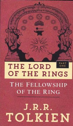 The Lord of the Rings: Fellowship of the Ring. J. R. R. Tolkien