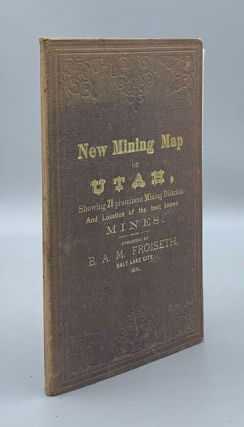 New Mining Map of Utah Showing the location of the Mining Districts over an extent of Territory...