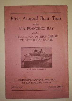 First Annual Boat Tour of the San Francisco Bay given by the [sic] The Church of Jesus Christ of...