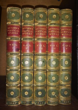 The Poetical Works of John Dryden (5 volumes). John Dryden