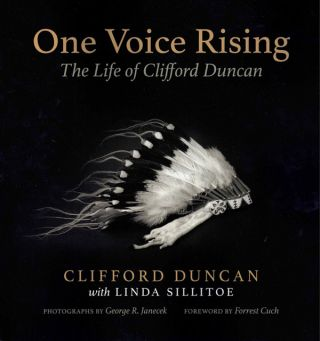 One Voice Rising: The Life of Clifford Duncan. Clifford Duncan, Linda Sillitoe, George R....
