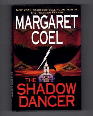 The Shadow Dancer. Margaret Coel