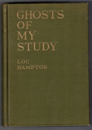 Ghosts of My Study: A Book of Short Stories. Lou Hampton