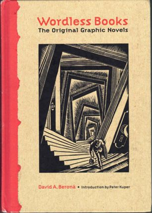 Wordless Books; The Original Graphic Novels. David A. Beron&auml