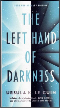 The Left Hand of Darkness. Ursula Le Guin, Charlie Jane Anders David Mitchell, introduction,...