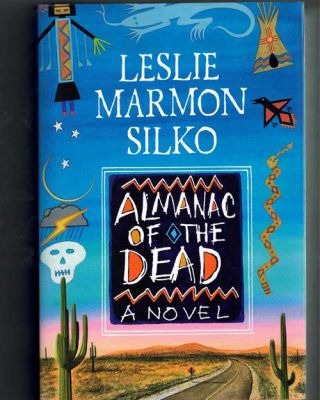 Almanac of the Dead. Leslie Marmon Silko