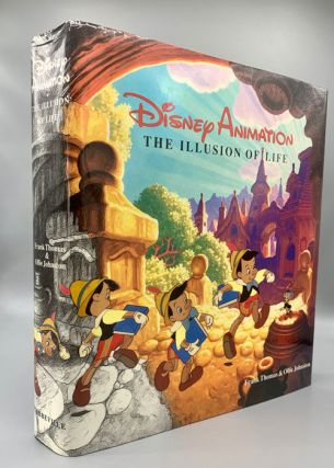 Disney Animation: The Illusion of Life. Frank Thomas, Ollie Johnston