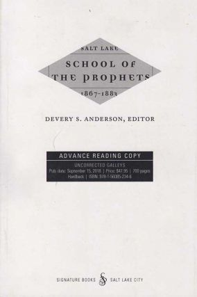 Salt Lake School of the Prophets, 1867-1883. Devery S. Anderson