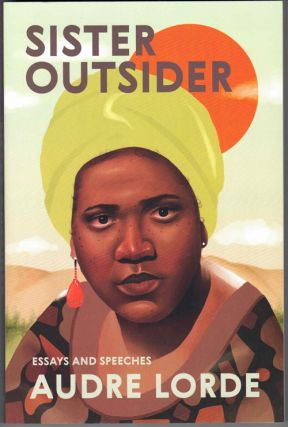 Sister Outsider: Essays and Speeches. Audre Lorde