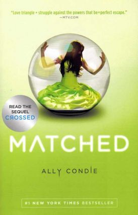 Matched. Ally Condie