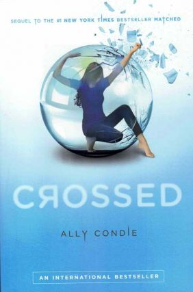 Crossed. Ally Condie