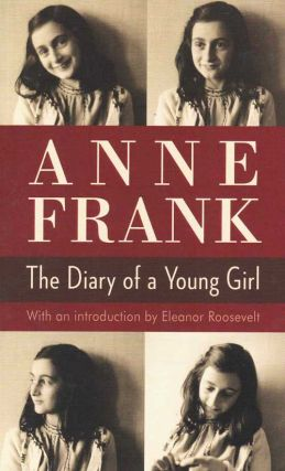 Anne Frank: The Diary of a Young Girl. Anne Frank
