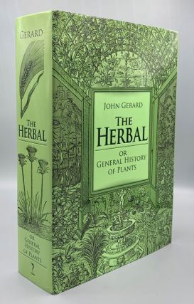 The Herbal: Or General History of Plants. John Gerard