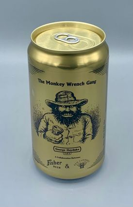 """Hayduke Lives"" Commemorative Monkey Wrench Gang Beer Can"
