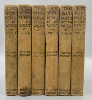 The Winning of the West (6 volumes). Theodore Roosevelt