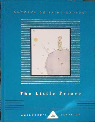The Little Prince. Antoine De Saint-Exupéry, Richard Howard