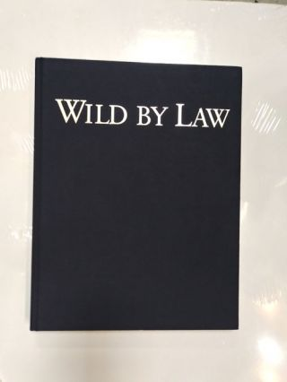 Wild by Law: The Sierra Club Legal Defense Fund and the Places It Has Saved