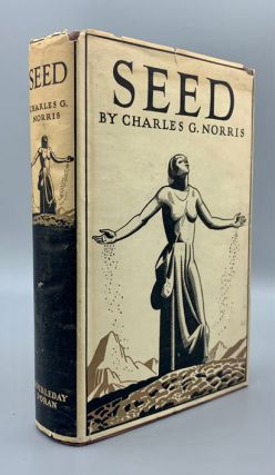 Seed: A Novel of Birth Control. Charles G. Norris, Rockwell Kent, Dust jacket design
