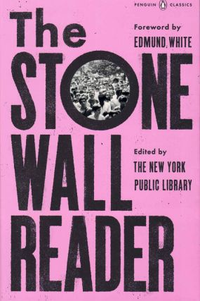 The Stonewall Reader. Edmund White, The New York Public Library, Foreword, Edited