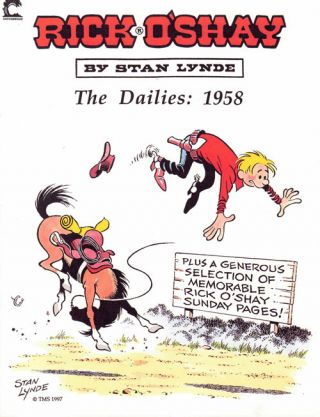 Rick O' Shay: The Dailies, 1958. Stan Lynde