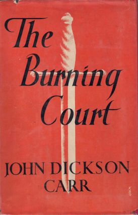 The Burning Court. John Dickson Carr