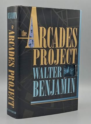 The Arcades Project. Walter Benjamin, Howard Eiland, Kevin McLauglin