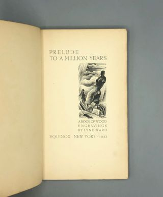 Prelude to a Million Years: A Book of Wood Engravings
