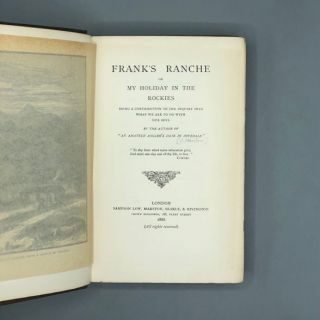 Frank's Ranche or My Holiday in the Rockies: Being a Contribution to the Inquiry Into What We Are...